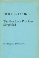Cooke, Deryck: The Bruckner Problem Simplified (1975)