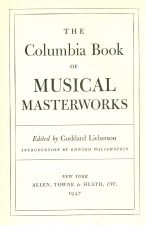 Lieberson, Goddard: From The Columbia Book of Musical Masterworks