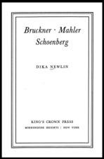Newlin, Dika: Bruckner, Mahler, Schoenberg