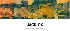 Ox, Jack: Paintings by Jack Ox depicting Bruckner Symphonies