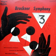 Berky, John: The Gerd Rubahn Recording of the Bruckner Symphony No. 3
