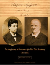 Houle, Gilles: The Long Journey of the Manuscript of the Third Symphony.