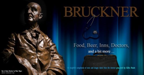 Houle, Gilles: Bruckner: Food, Beer, Inns, Doctors
