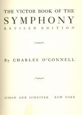 O'Connell, Charles: From the Victor Book of the Symphony