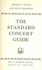 Upton, George: From the Standard Concert Guide
