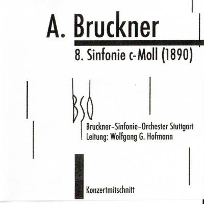 March, 2020: Symphony No. 8 / Wolfgang Hofmann / Bruckner Symphony Orchestra of Stuttgart
