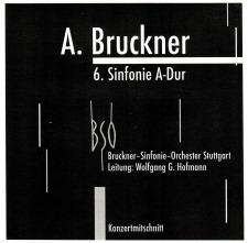 January, 2020: Symphony No. 6: Wolfgang Hofmann / Bruckner Symphony Orchestra of Stuttgart