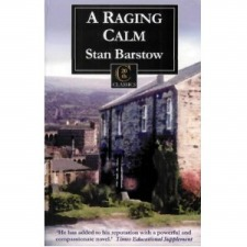 Barstow, Stan: A Raging Calm