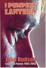 Hudson, John: The Pumpkin Lantern (poems)