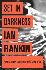 Rankin, Ian: Set in Darkness