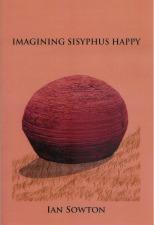 Sowton, Ian: Imagining Sisyphus Happy