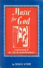 Weiser, Theresa: Music for God