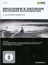 Bruckner's Decision (1993/94)