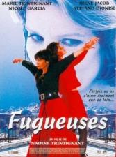 Fugueuses (1995)