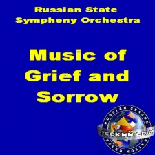 Russian Season: Music of Grief and Sorrow