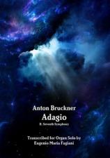 A new transcription for organ of the Adagio to Bruckner's Symphony No. 7