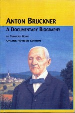 Chapter 3 of Howie's Bruckner biography added to Articles & Graphics