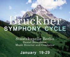 The Barenboim Bruckner Cycle at Carnegie Hall (January 19-29)
