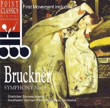 CD - The Point Classics Bruckner Symphony No. 9 - First time with the First Movement