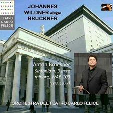 Symphony No. 3: Johannes Wildner / Orchestra Teatro Carlos Felice